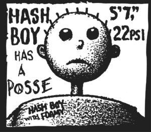 Hash Boy's Posse