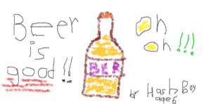 """Hash Boy says """"Beer is Good"""""""