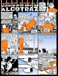 Hash Boy #38 The Bagman of Alcotraz
