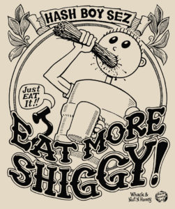 Hash Boy Eat More Shiggy Tee Shirt Back