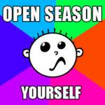 Hash Boy Hashing Open Season Meme