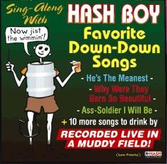 Hash Boy 58 Sings Down-Down Hash Songs