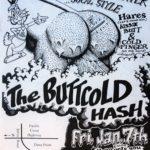 OCHHH Buttcold Hash Flyer by Nut N Honey