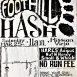 Foothill Hash House Harriers Flyer (199?) by Nut N Honey