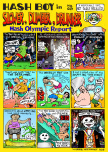 Hash Boy #68 Slower, Dumber, Drunker