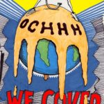 Hash Boy OCHHH We Cover The Earth -Design Sketch (2001) by Nut N Honey
