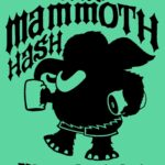 Hash Boy OCHHH Mammoth Hash Revenge of Big Woolly (2019) Tee Front by Nut N Honey