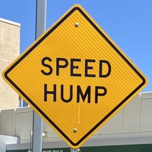 Yellow OC Hump Hash FRB Traffic Sign