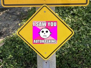 "Hash Boy ""I Saw You Autohashing"" traffic sign"